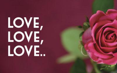 Love, Love, Love..